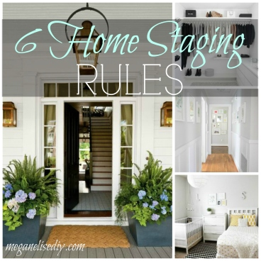 6 Home Staging Rules